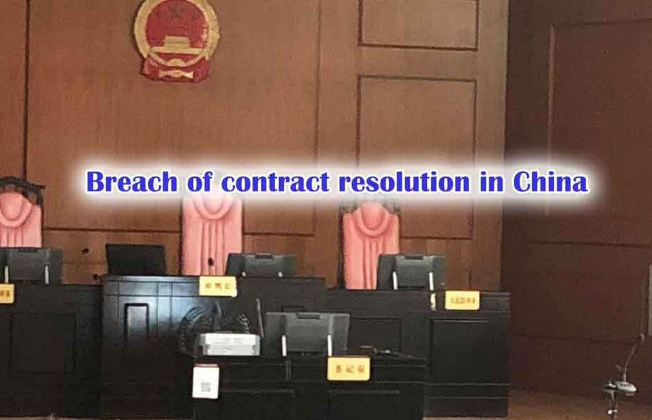 breach of contract resolution in China